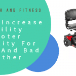How To Increase Mobility Scooter Visibility For Nights And Bad Weather