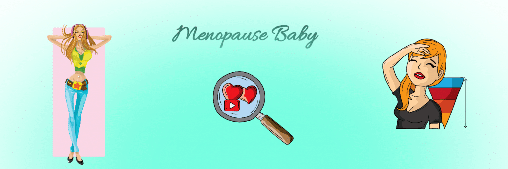 Menopause Baby