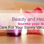 """Skin Care For Your Sunny Vacation """"Beauty tips & Secrets"""""""
