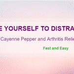 Cayenne Pepper and Arthritis Relief – DRIVE YOURSELF TO DISTRACTION