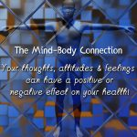 What is the Mind-Body Connection?