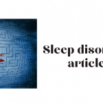 Sleep disorders types articles topic